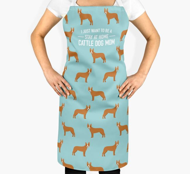 'Stay at Home Cattle Dog Mom' Apron