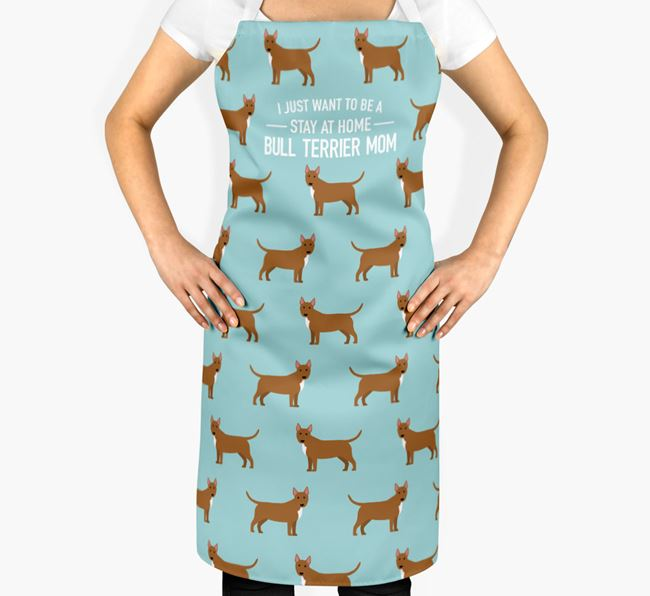 'Stay at Home Bull Terrier Mom' Apron