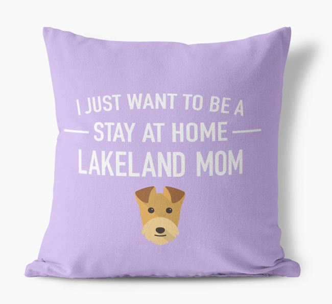 'Stay At Home Lakeland Mom' Pillow