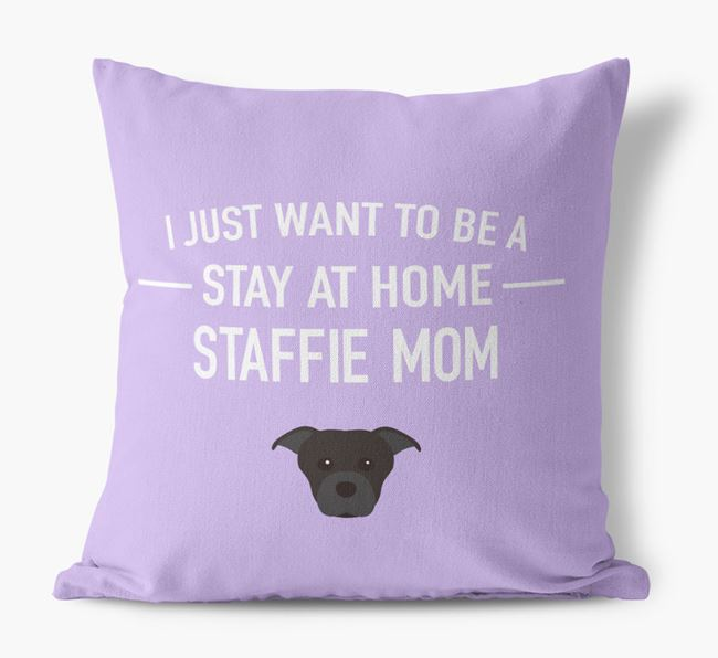 'Stay At Home Dog Mom' Pillow