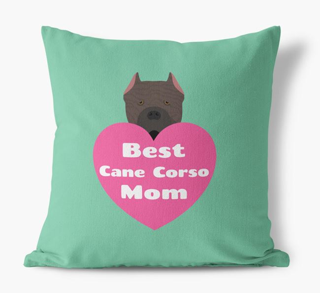 'Best Cane Corso Mom' Cushion with Cane Corso Italiano Icon