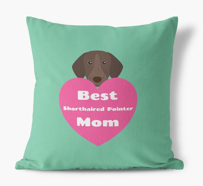 'Best Shorthaired Pointer Mom' Cushion with German Shorthaired Pointer Icon
