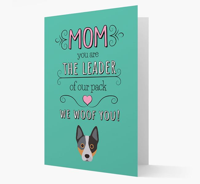 'The Leader Of Our Pack' Card with your Australian Cattle Dog Icon