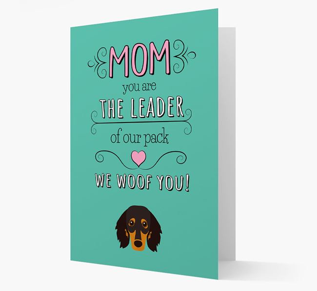 'The Leader Of Our Pack' Card with your Dachshund Icon