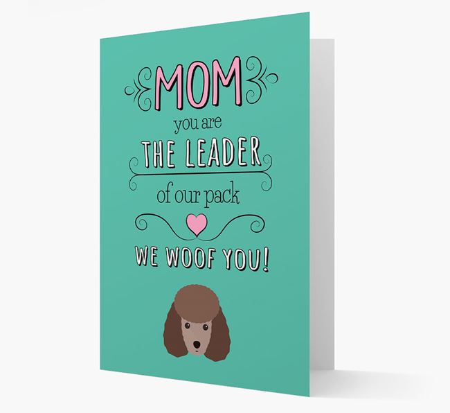 'The Leader Of Our Pack' Card with your Miniature Poodle Icon
