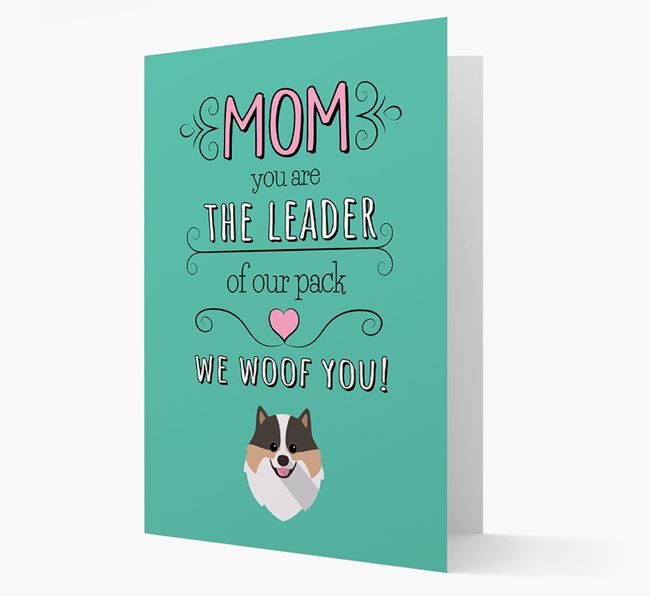 'The Leader Of Our Pack' Card with your Pomeranian Icon