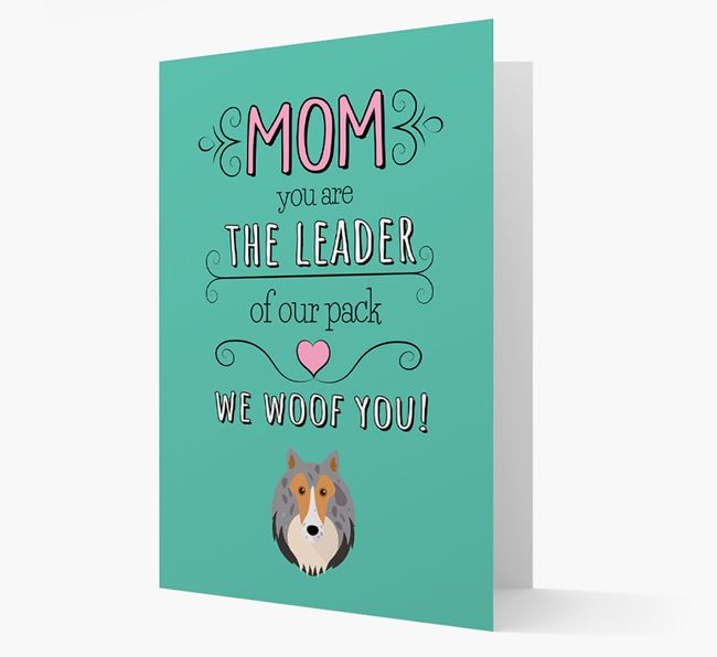'The Leader Of Our Pack' Card with your Shetland Sheepdog Icon