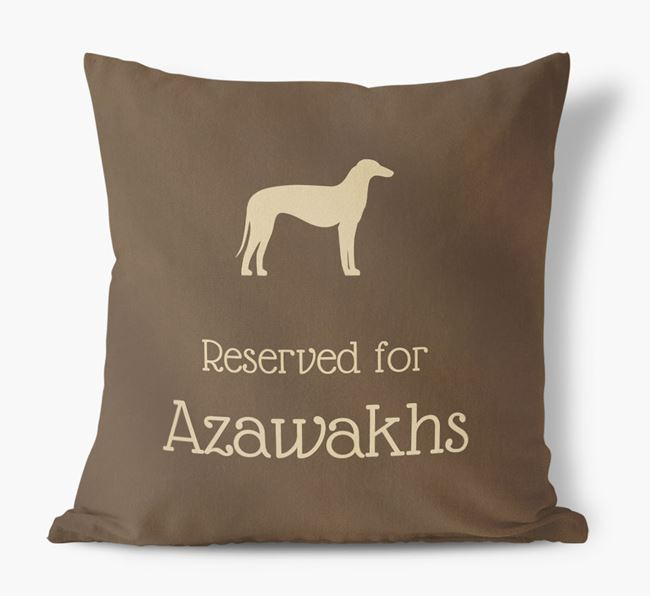 Reserved For Azawakhs Faux Suede Cushion