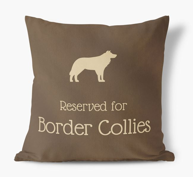 Reserved For Border Collies Faux Suede Cushion