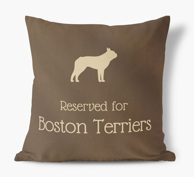 Reserved For Boston Terriers Faux Suede Cushion