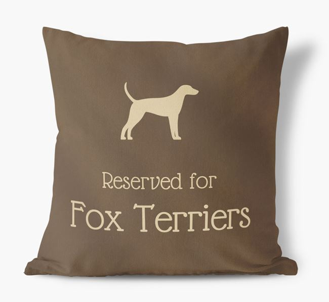 Reserved For Foxhounds Faux Suede Cushion