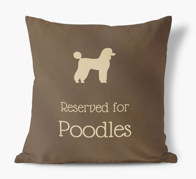 Reserved For Poodles Faux Suede Cushion