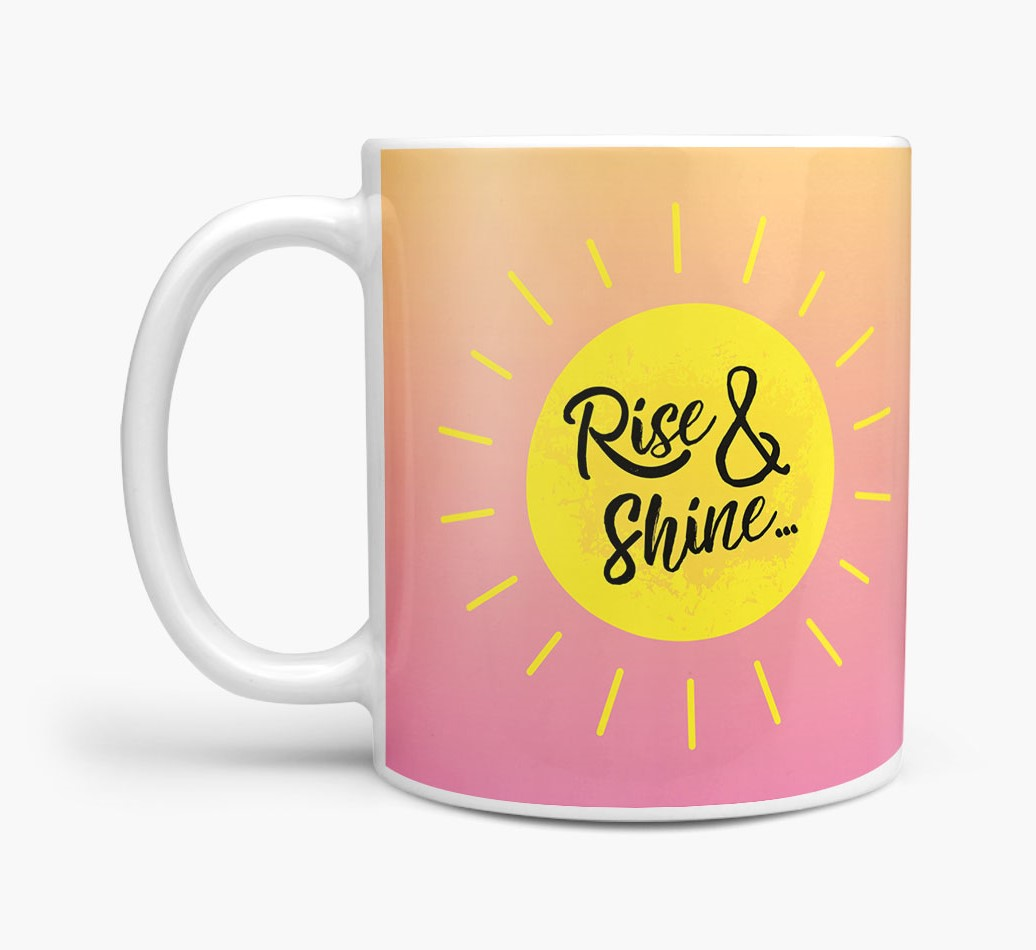'Rise & Shine... and feed me!' Mug with Tibetan Spaniel Icon Side View