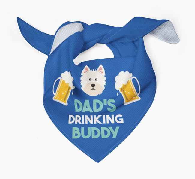 'Dad's Drinking Buddy' Bandana with West Highland White Terrier Icon