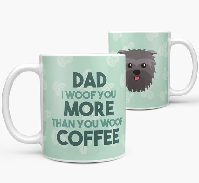 'Dad I woof you more than you woof coffee' Mug with Affenpinscher Icon