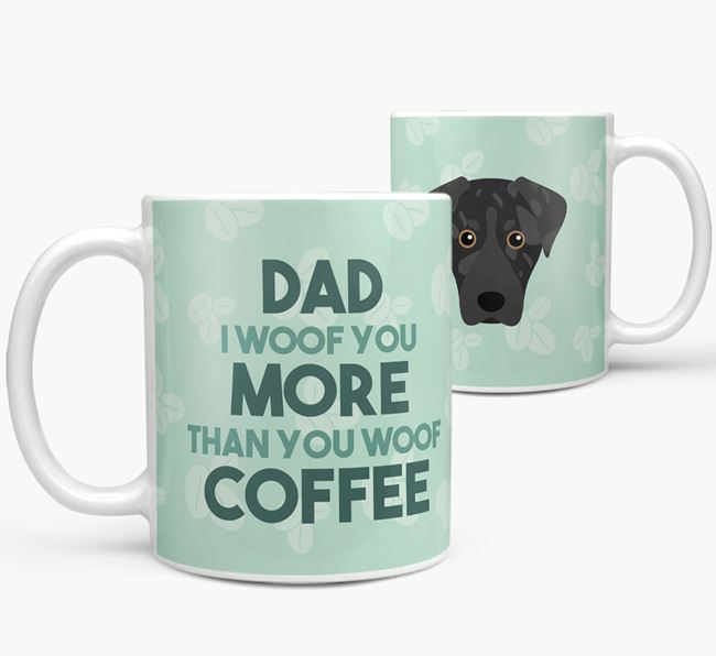 'Dad I woof you more than you woof coffee' Mug with American Leopard Hound Icon