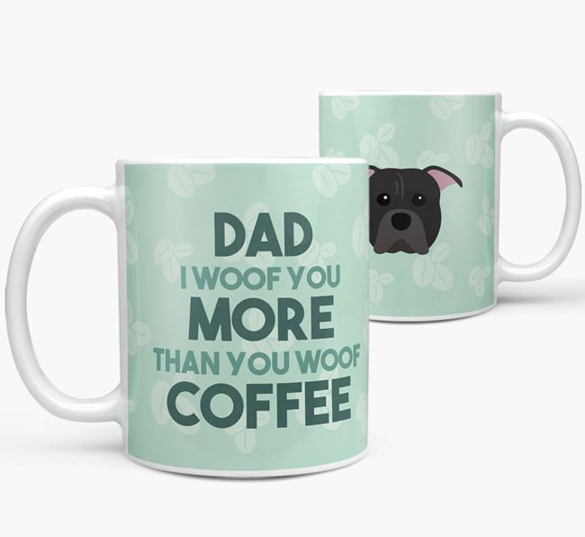 'Dad I woof you more than you woof coffee' Mug with American Pit Bull Terrier Icon