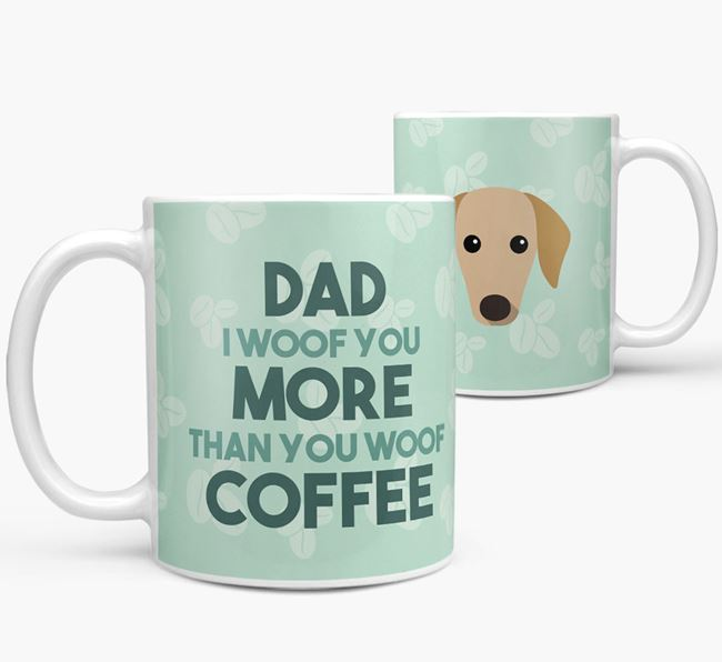 'Dad I woof you more than you woof coffee' Mug with Azawakh Icon