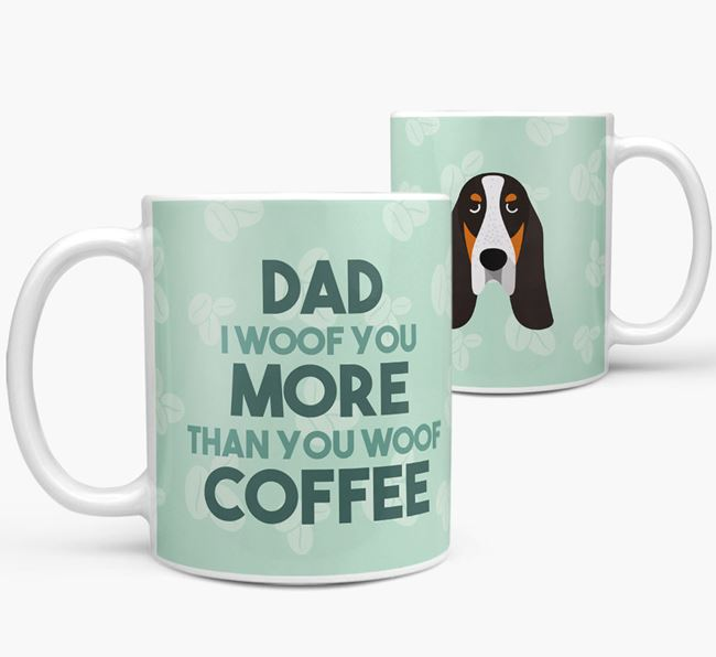 'Dad I woof you more than you woof coffee' Mug with Basset Bleu De Gascogne Icon