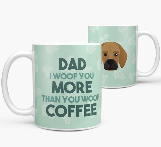 'Dad I woof you more than you woof coffee' Mug with Bassugg Icon