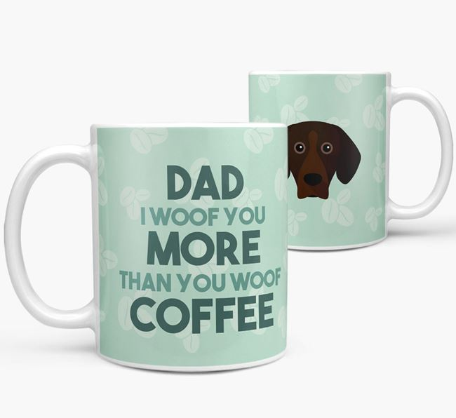 'Dad I woof you more than you woof coffee' Mug with Bavarian Mountain Hound Icon
