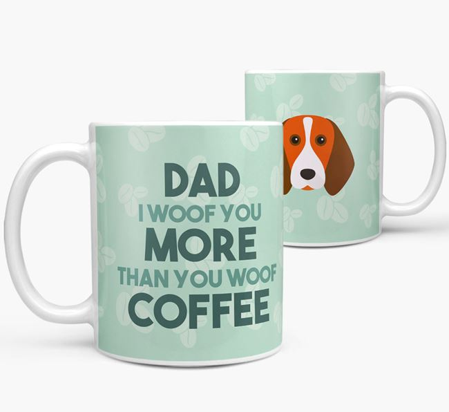 'Dad I woof you more than you woof coffee' Mug with Beagle Icon