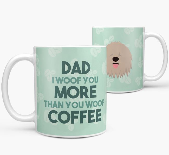 'Dad I woof you more than you woof coffee' Mug with Bergamasco Icon