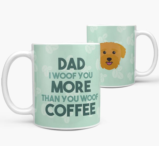 'Dad I woof you more than you woof coffee' Mug with Bichon Yorkie Icon