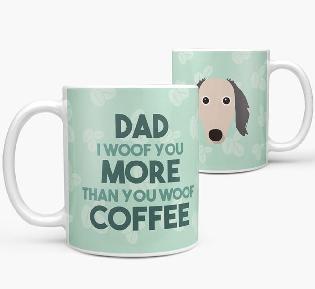 'Dad I woof you more than you woof coffee' Mug with Borzoi Icon