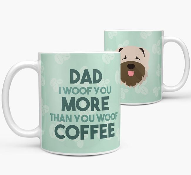 'Dad I woof you more than you woof coffee' Mug with Bouvier Des Flandres Icon