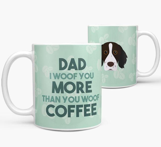 'Dad I woof you more than you woof coffee' Mug with Brittany Icon