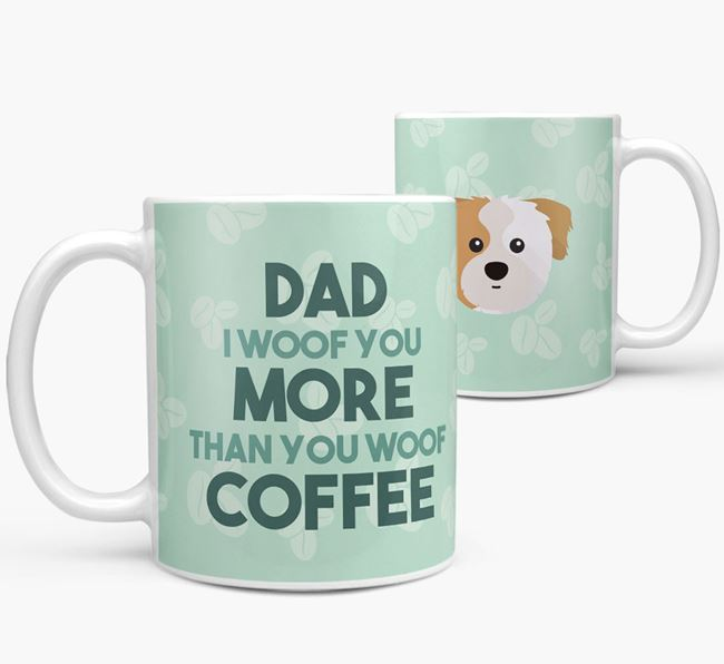 'Dad I woof you more than you woof coffee' Mug with Cava Tzu Icon