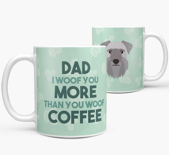'Dad I woof you more than you woof coffee' Mug with Cesky Terrier Icon