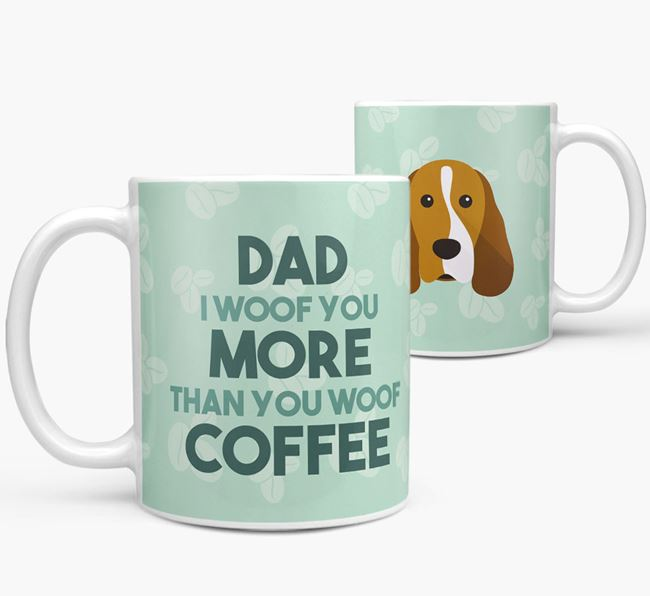 'Dad I woof you more than you woof coffee' Mug with Cocker Spaniel Icon