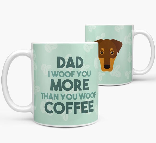 'Dad I woof you more than you woof coffee' Mug with Dobermann Icon
