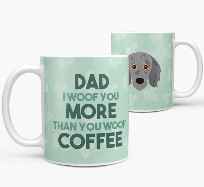 'Dad I woof you more than you woof coffee' Mug with Doxiepoo Icon