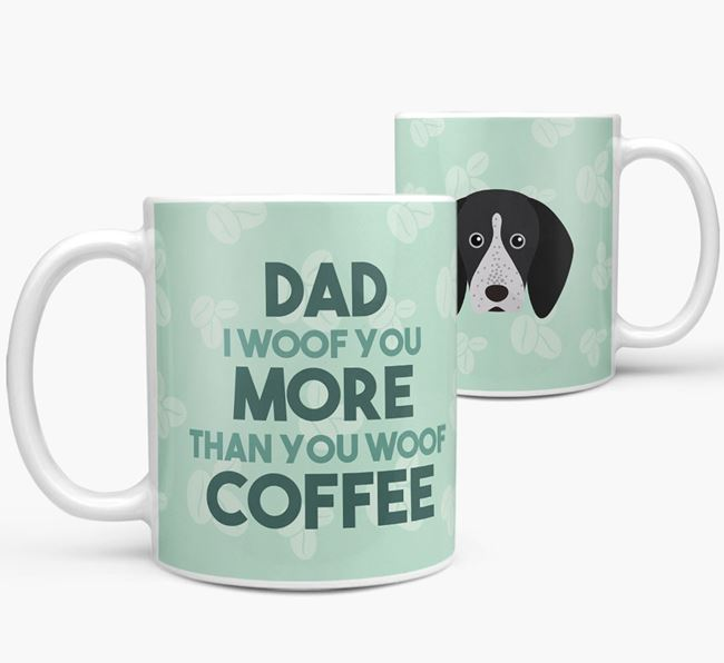 'Dad I woof you more than you woof coffee' Mug with English Coonhound Icon