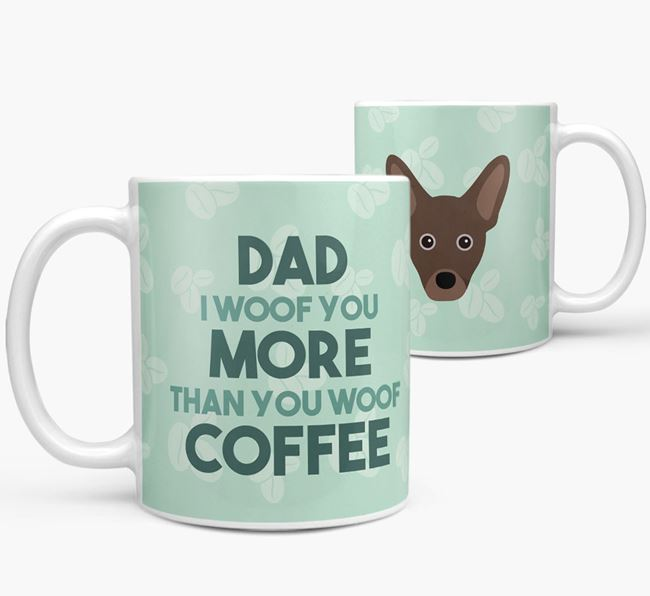 'Dad I woof you more than you woof coffee' Mug with French Pin Icon