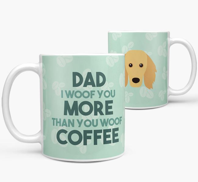 'Dad I woof you more than you woof coffee' Mug with Golden Dox Icon