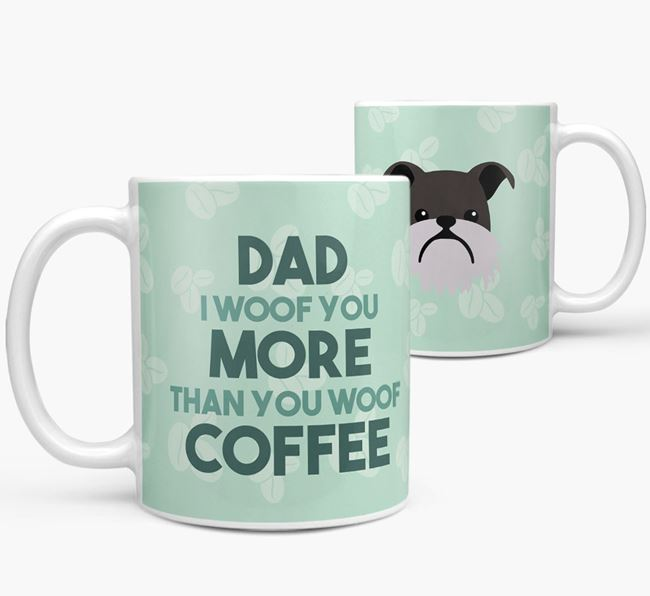 'Dad I woof you more than you woof coffee' Mug with Griffon Bruxellois Icon