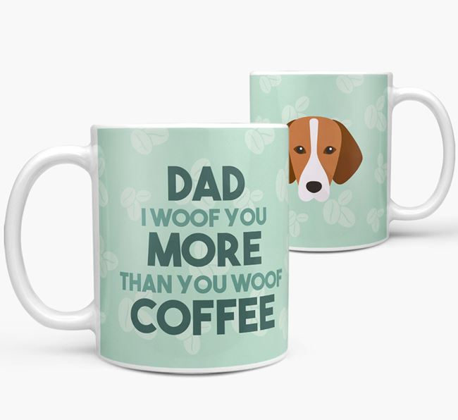 'Dad I woof you more than you woof coffee' Mug with Hamiltonstovare Icon