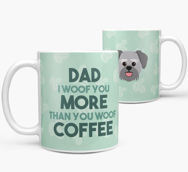 'Dad I woof you more than you woof coffee' Mug with Lachon Icon