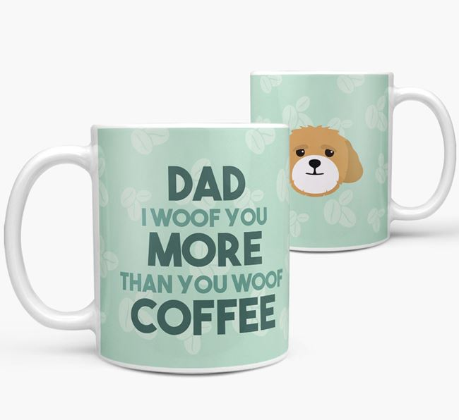 'Dad I woof you more than you woof coffee' Mug with Lhasapoo Icon