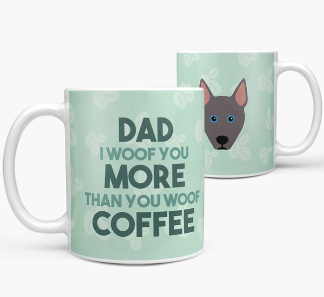 'Dad I woof you more than you woof coffee' Mug with Pitsky Icon