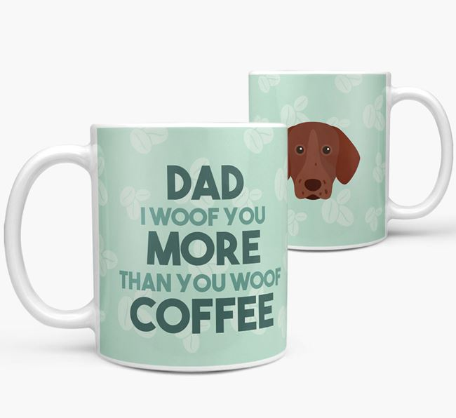 'Dad I woof you more than you woof coffee' Mug with Pointer Icon