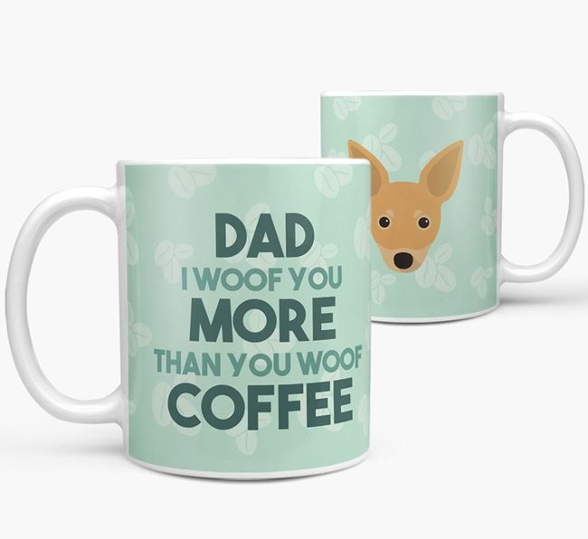 'Dad I woof you more than you woof coffee' Mug with Russian Toy Icon