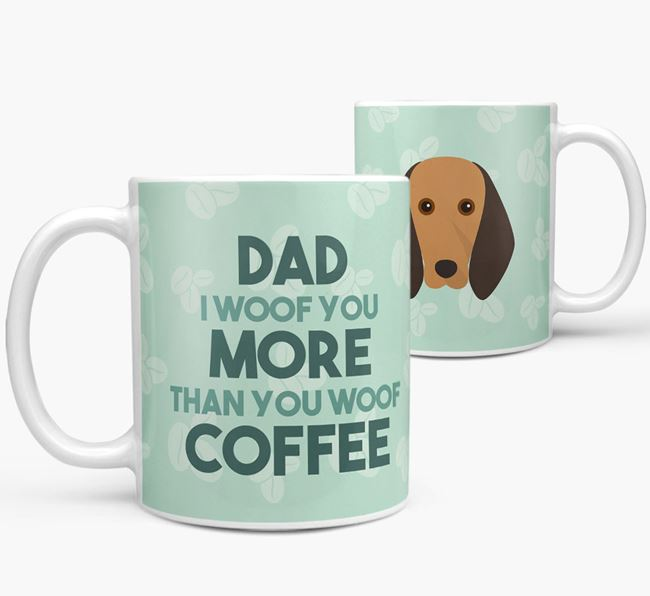 'Dad I woof you more than you woof coffee' Mug with Segugio Italiano Icon