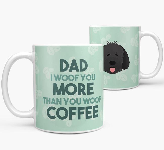 'Dad I woof you more than you woof coffee' Mug with Spanish Water Dog Icon