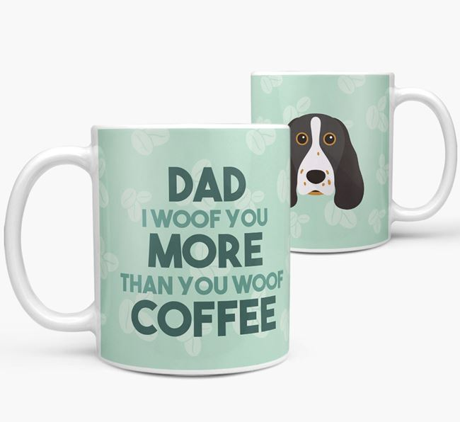 'Dad I woof you more than you woof coffee' Mug with Springer Spaniel Icon