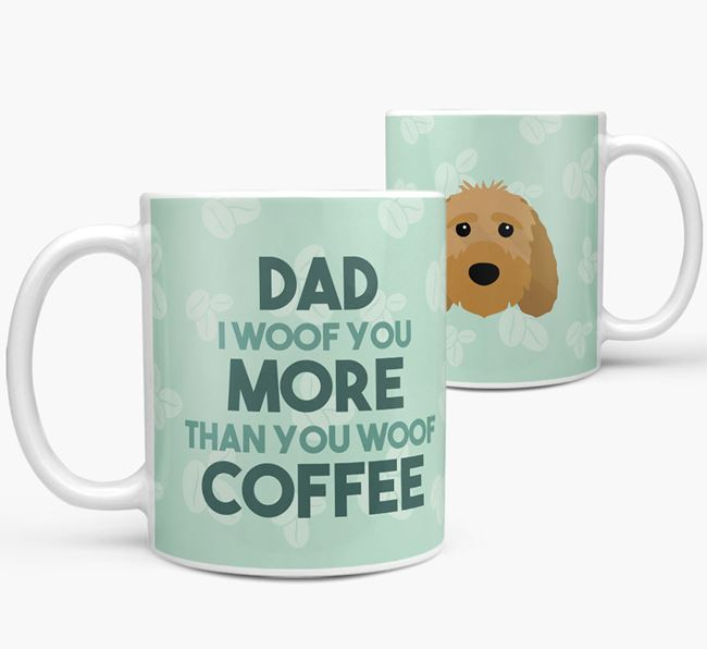 'Dad I woof you more than you woof coffee' Mug with Sproodle Icon